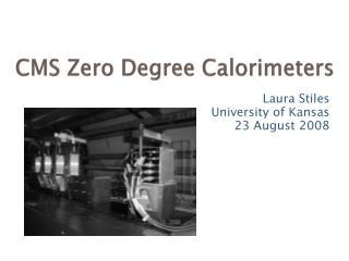 CMS Zero Degree Calorimeters