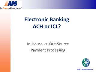 Electronic Banking  ACH or ICL?