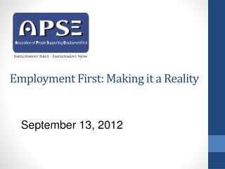 Employment First: Making it a Reality