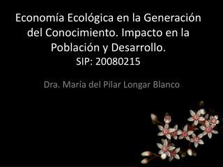 Dra. Mar�a del Pilar Longar Blanco