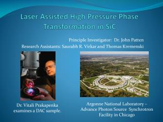 Laser Assisted High Pressure Phase Transformation in SiC
