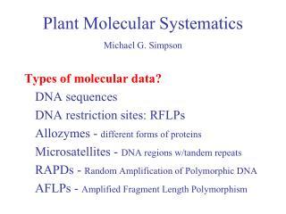 Plant Molecular Systematics Michael G. Simpson