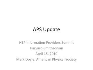 APS Update