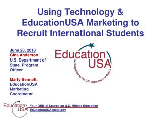 Using Technology & EducationUSA Marketing to Recruit International Students