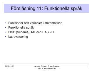 Föreläsning 11: Funktionella språk
