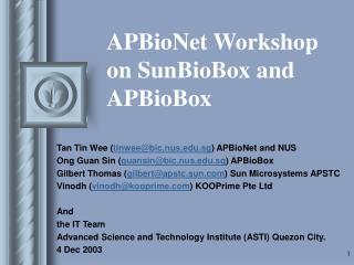 APBioNet Workshop on SunBioBox and APBioBox