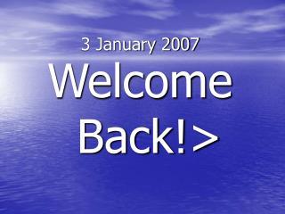 3 January 2007