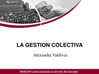 LA GESTION COLECTIVA