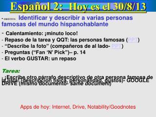 Español  2:   Hoy  es  el  30/ 8 /13