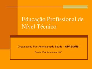 Educação Profissional de Nível Técnico