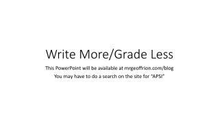 Write More/Grade Less