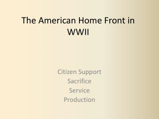 The American Home Front in WWII