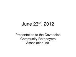 June 23 rd , 2012