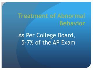 Treatment of Abnormal Behavior
