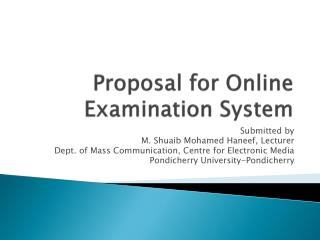 Proposal for Online Examination System