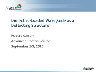 Dielectric-Loaded Waveguide as a Deflecting Structure