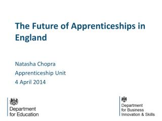 The Future of Apprenticeships in England