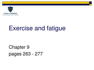 Exercise and fatigue