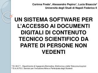 Corinna Freda 1 , Alessandro Pepino 1 , Lucia Bisaccia 2