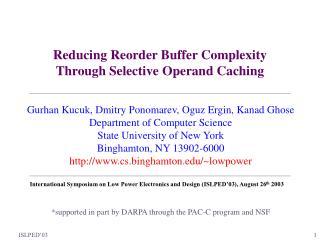 Reducing Reorder Buffer Complexity Through Selective Operand Caching