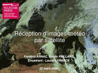 Réception d'images météo par satellite