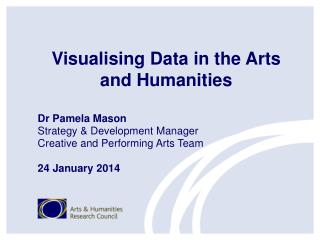 Visualising  Data in the Arts and Humanities