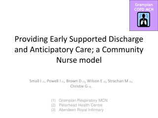 Providing Early Supported Discharge and Anticipatory Care; a Community Nurse model