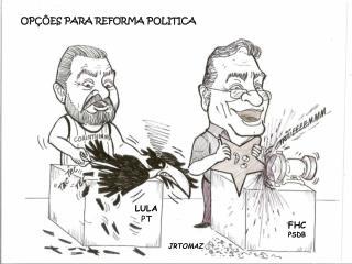 OPÇÕES PARA REFORMA POLITICA