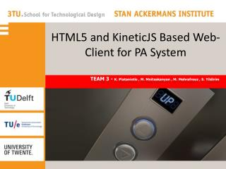 HTML5 and  KineticJS  Based Web-Client for PA System