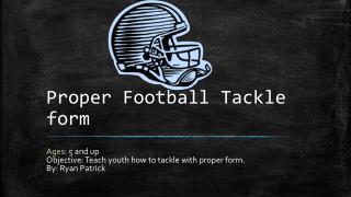 Proper Football Tackle form