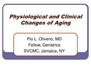 Physiological and Clinical Changes of Aging