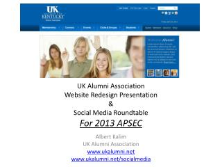 UK Alumni Association Website Redesign Presentation & Social Media Roundtable For 2013 APSEC