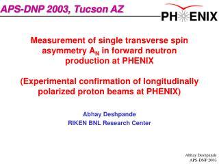 Abhay Deshpande RIKEN BNL Research Center