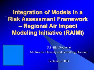 U.S. EPA Region 6 Multimedia Planning and Permitting Division September 2003