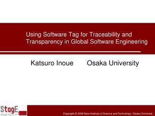 Using Software Tag for Traceability and Transparency in Global Software Engineering