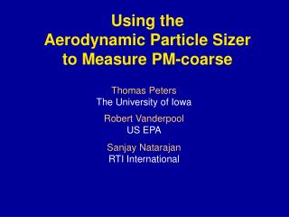 Using the Aerodynamic Particle Sizer  to Measure PM-coarse