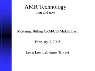 AMR Technology then and now