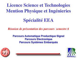 Parcours Automatique Productique Signal Parcours Electronique Parcours Systèmes Embarqués