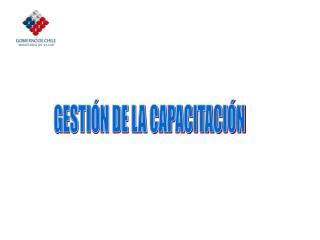 GESTIÓN DE LA CAPACITACIÓN