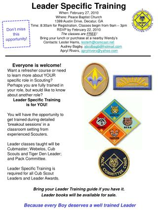 Bring your Leader Training guide if you have it.   Leader books will be available for sale.