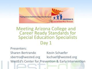 Meeting Arizona College and Career Ready Standards for Special Education Specialists Day 1