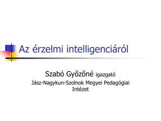 Az  rzelmi intelligenci r l
