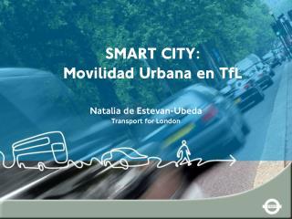 SMART CITY: Movilidad Urbana en TfL