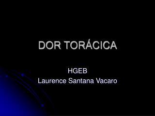 DOR TOR�CICA