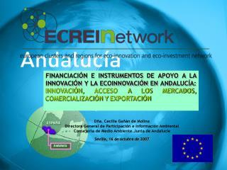Dña. Cecilia Gañán de Molina Directora General de Participación e Información Ambiental