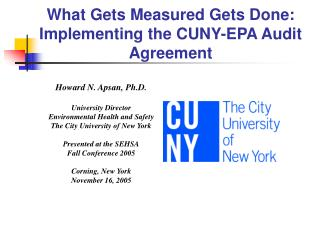 What Gets Measured Gets Done: Implementing the CUNY-EPA Audit Agreement
