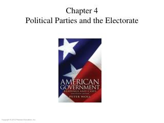Chapter 4 Political Parties and the Electorate