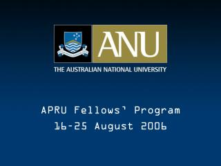 APRU Fellows' Program 16–25 August 2006