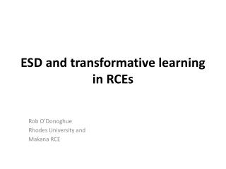 ESD and transformative learning in RCEs