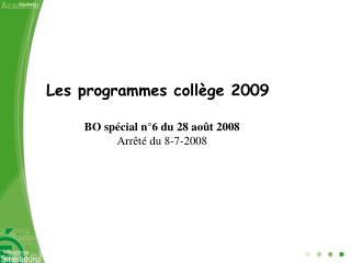 Les programmes collège 2009